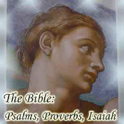 Illustration for The Bible: Psalms, Proverbs and Isaiah